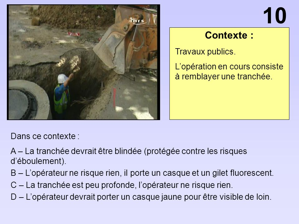 10 Contexte : Travaux publics.