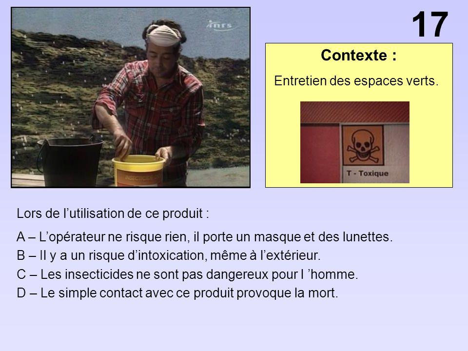 17 Contexte : Entretien des espaces verts.
