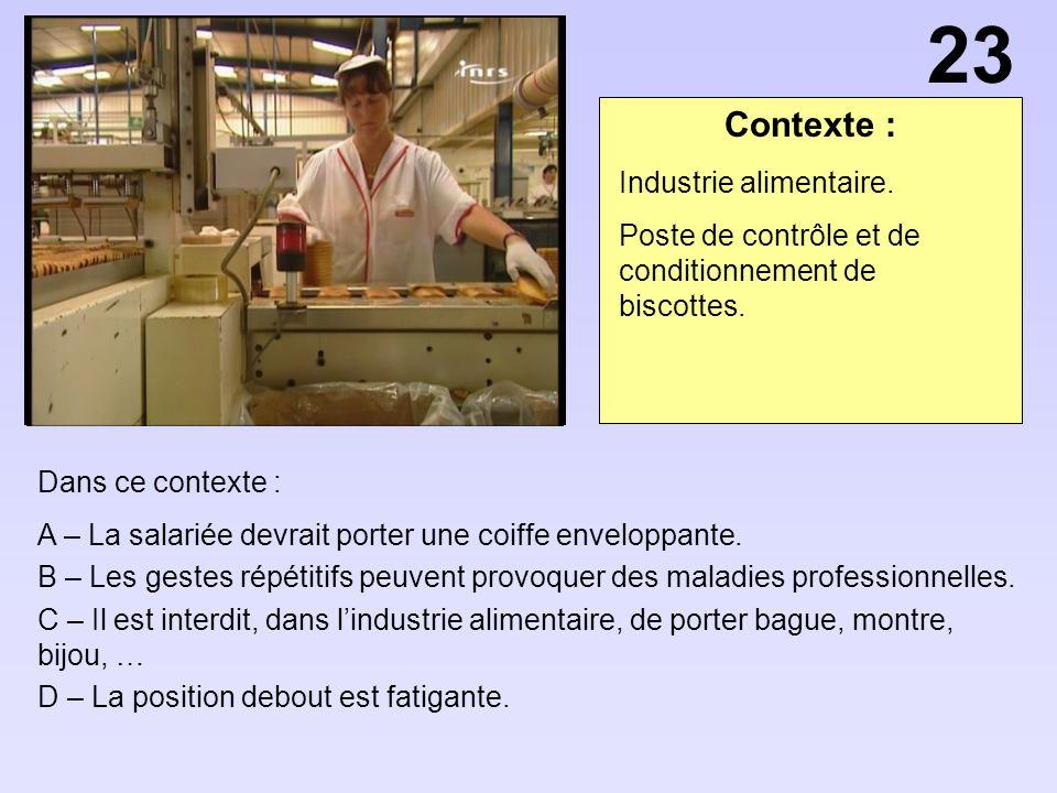 23 Contexte : Industrie alimentaire.