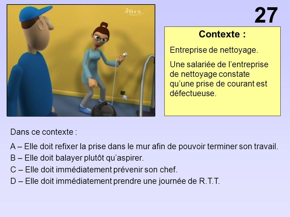27 Contexte : Entreprise de nettoyage.