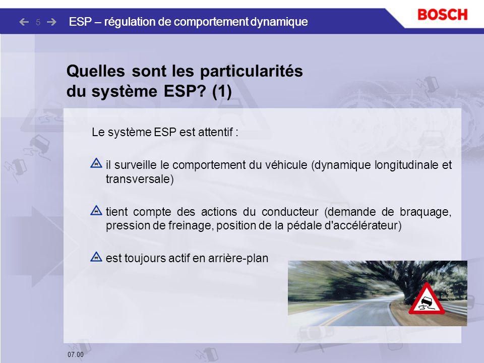 Quelles sont les particularités du système ESP (1)