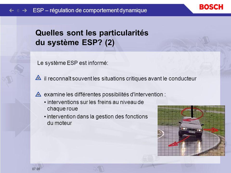Quelles sont les particularités du système ESP (2)