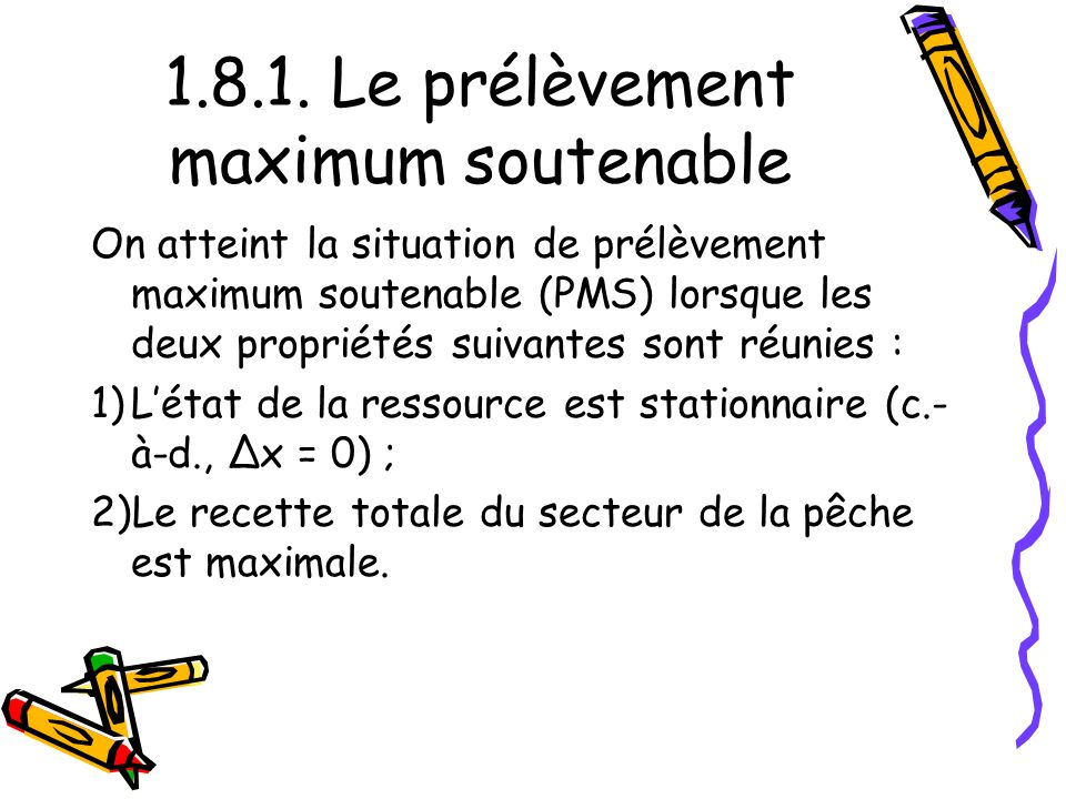 1.8.1. Le prélèvement maximum soutenable