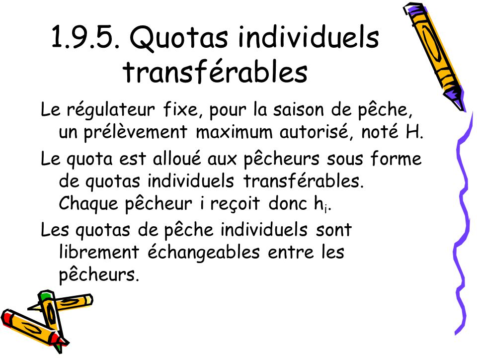 1.9.5. Quotas individuels transférables