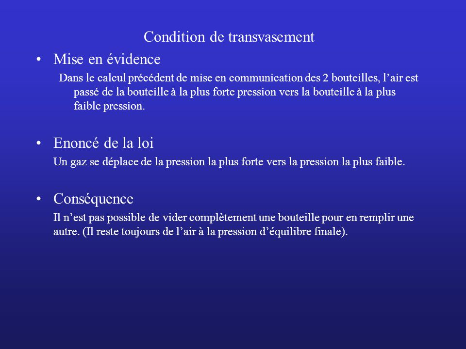 Condition de transvasement