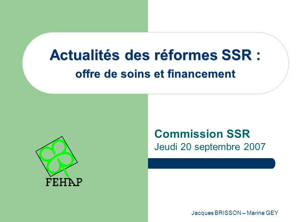 Actualités des réformes SSR : offre de soins et financement