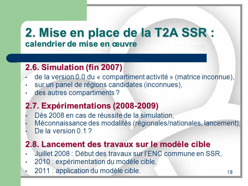2. Mise en place de la T2A SSR : calendrier de mise en œuvre
