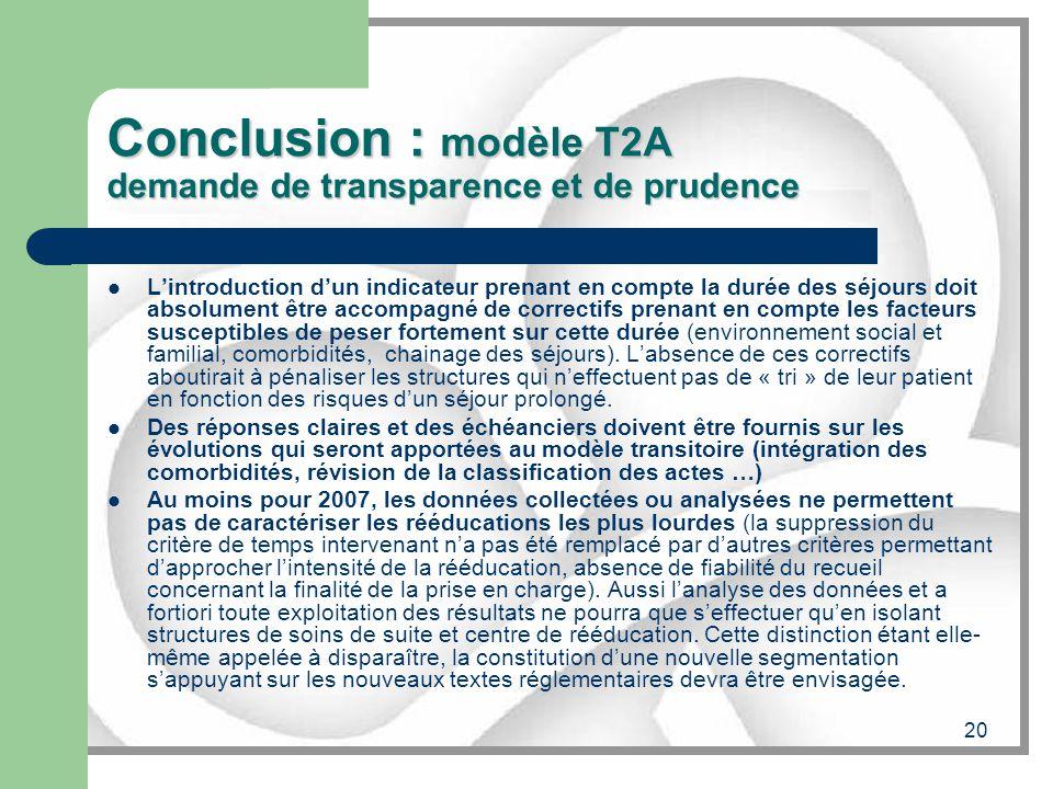 Conclusion : modèle T2A demande de transparence et de prudence