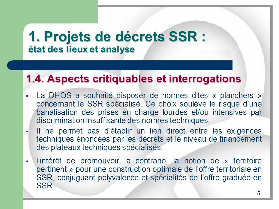 1. Projets de décrets SSR : état des lieux et analyse