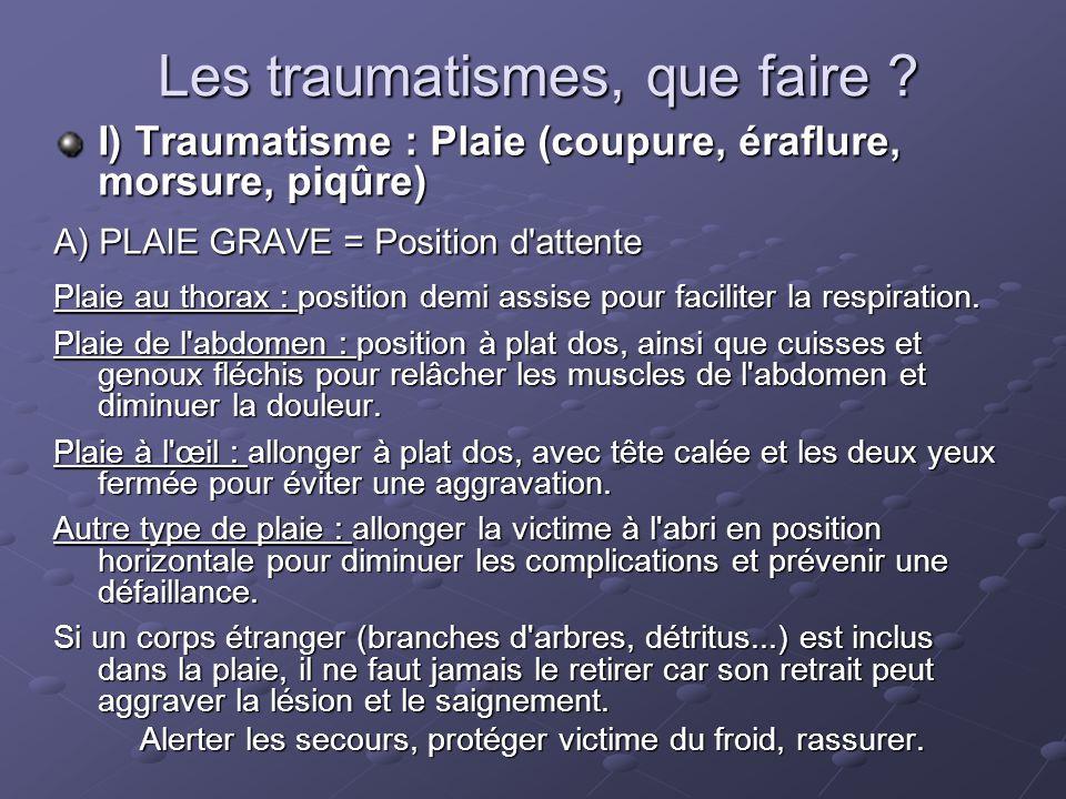 Les traumatismes, que faire