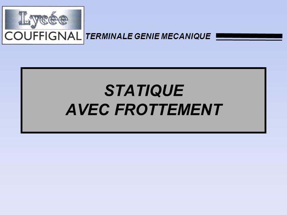 STATIQUE AVEC FROTTEMENT