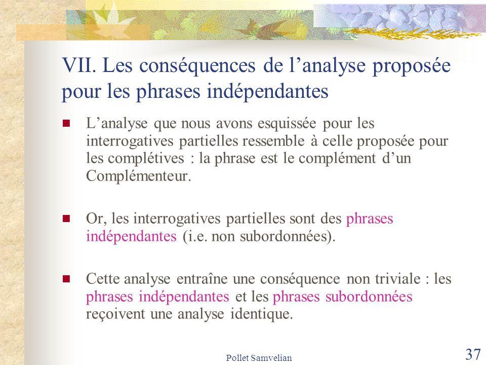 VII. Les conséquences de l'analyse proposée pour les phrases indépendantes
