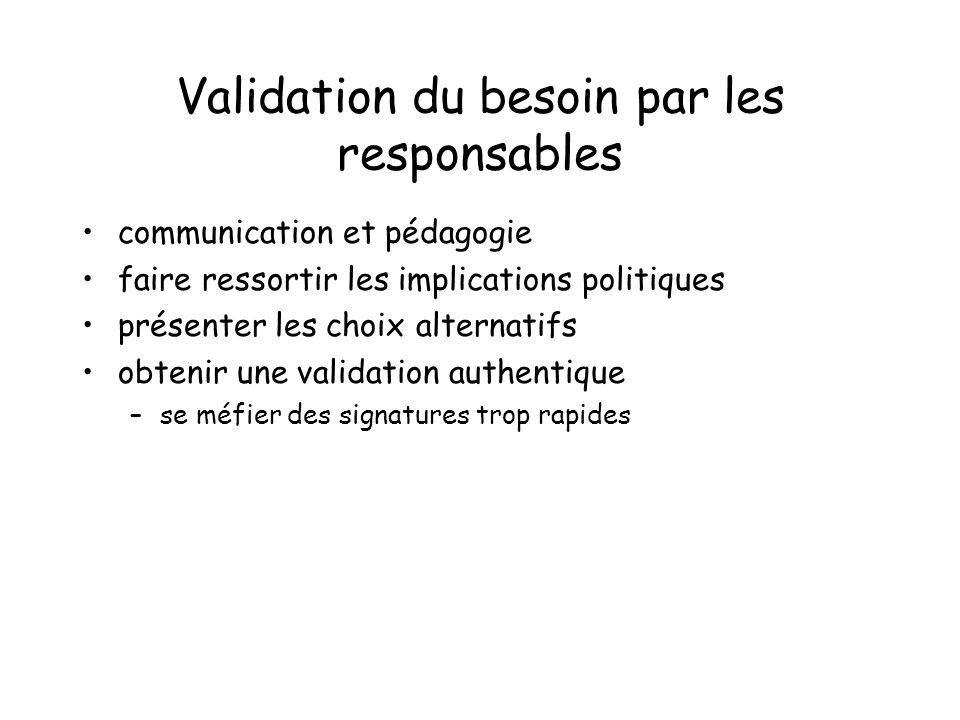 Validation du besoin par les responsables