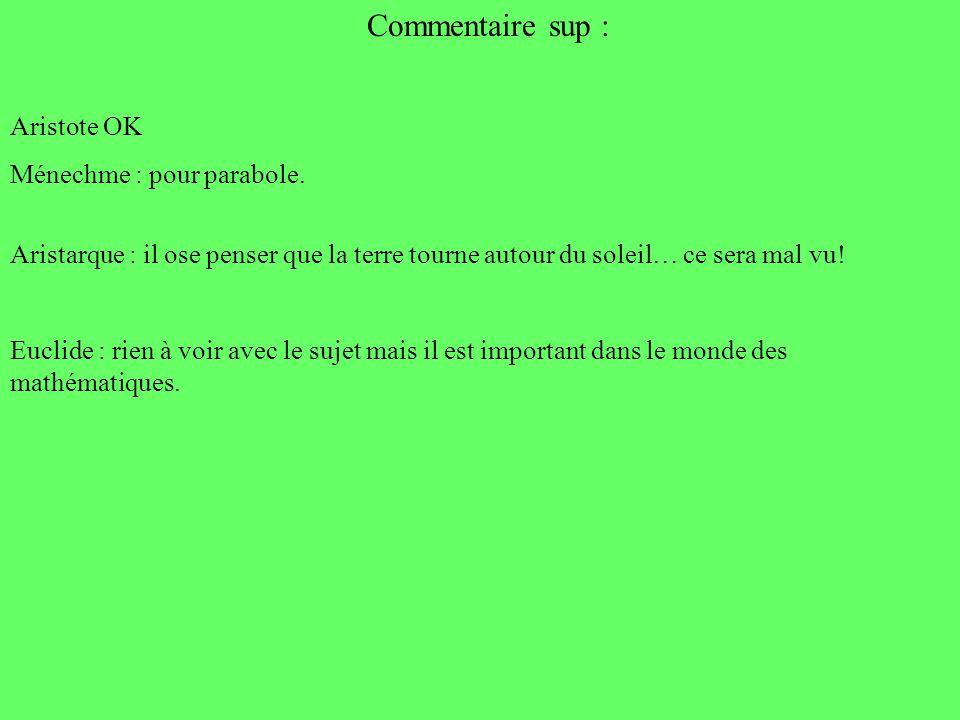 Commentaire sup : Aristote OK Ménechme : pour parabole.