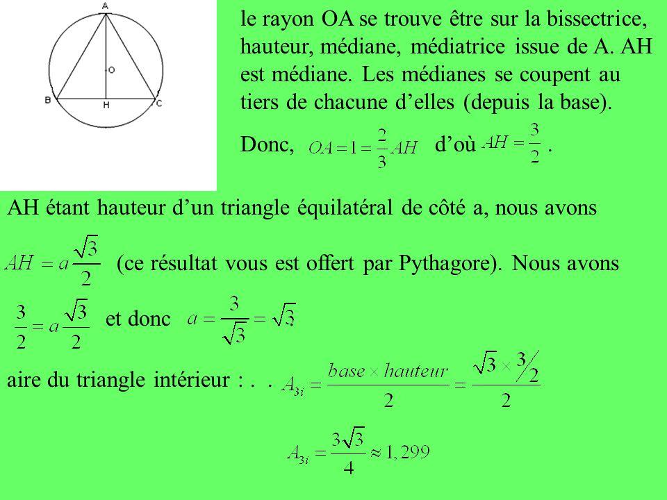 AH étant hauteur d'un triangle équilatéral de côté a, nous avons