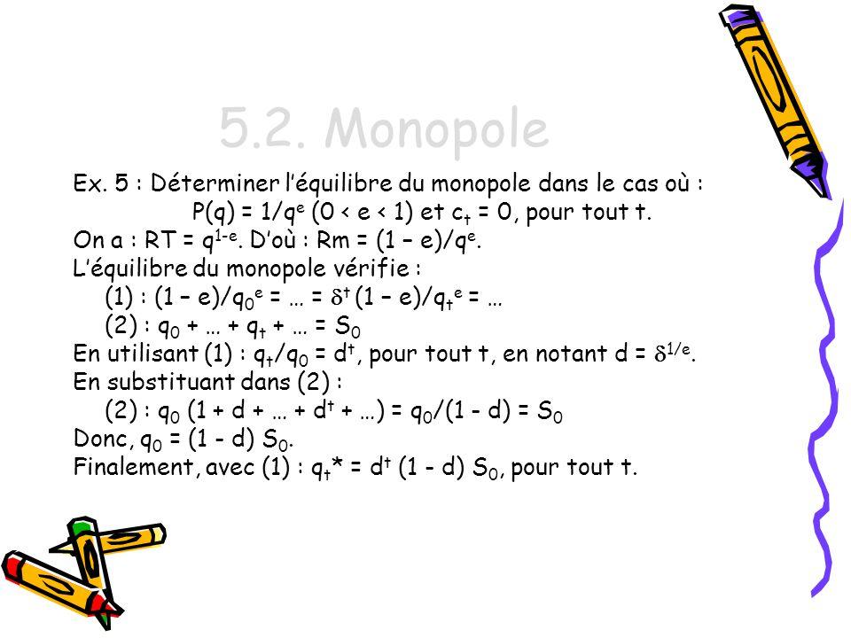P(q) = 1/qe (0 < e < 1) et ct = 0, pour tout t.