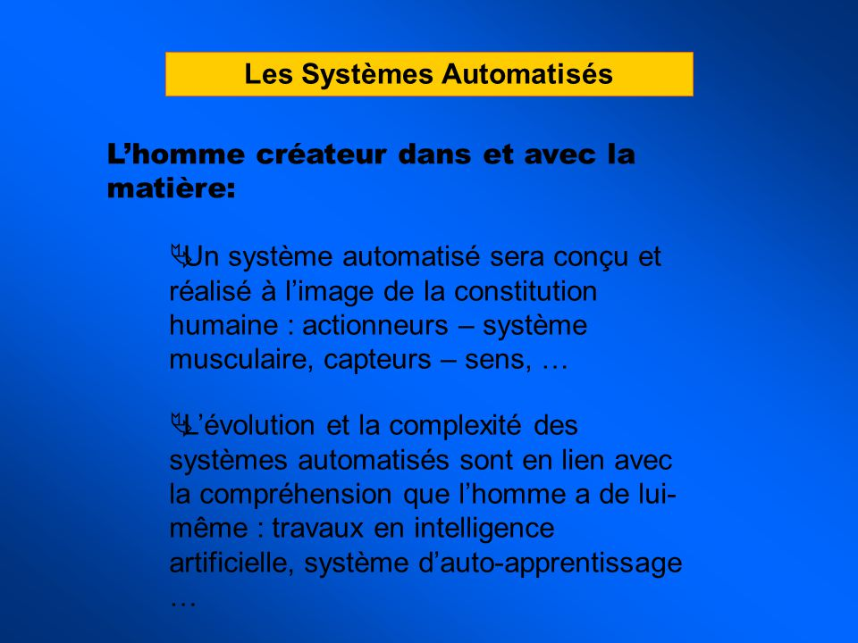 Les Systèmes Automatisés