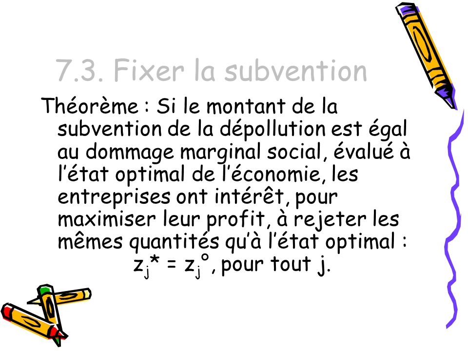 7.3. Fixer la subvention