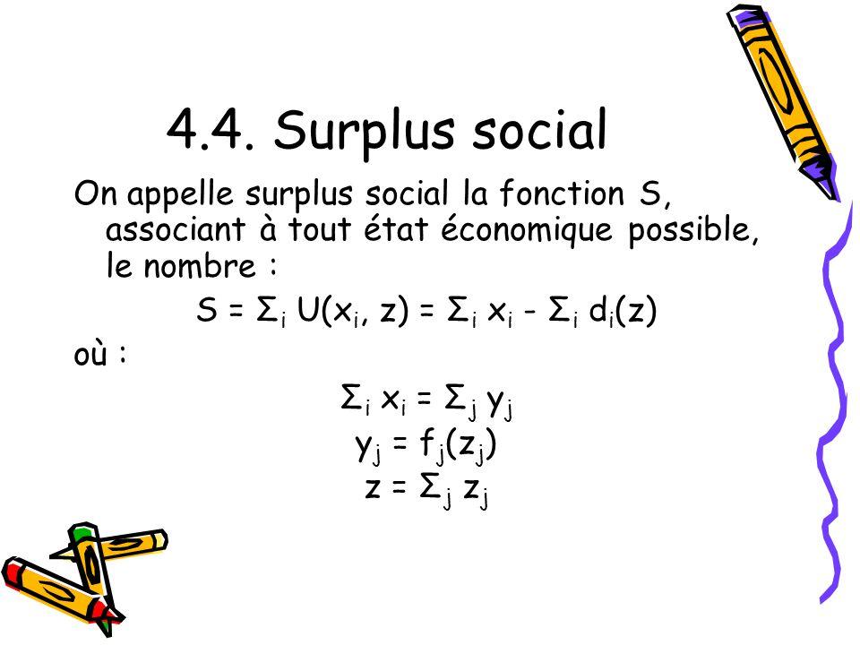 S = Σi U(xi, z) = Σi xi - Σi di(z)