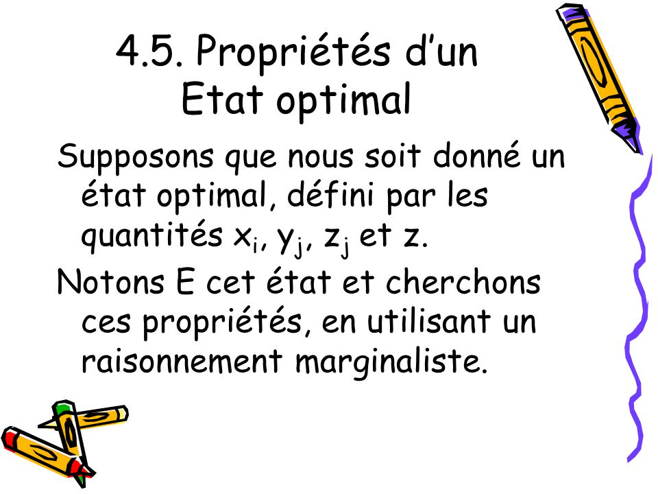 4.5. Propriétés d'un Etat optimal