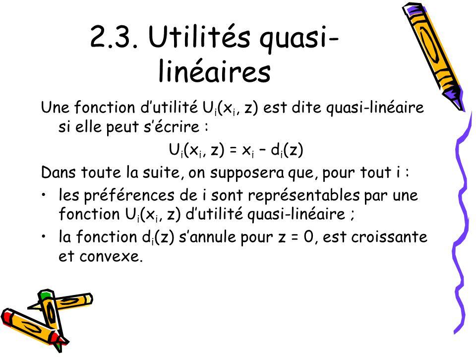 2.3. Utilités quasi-linéaires