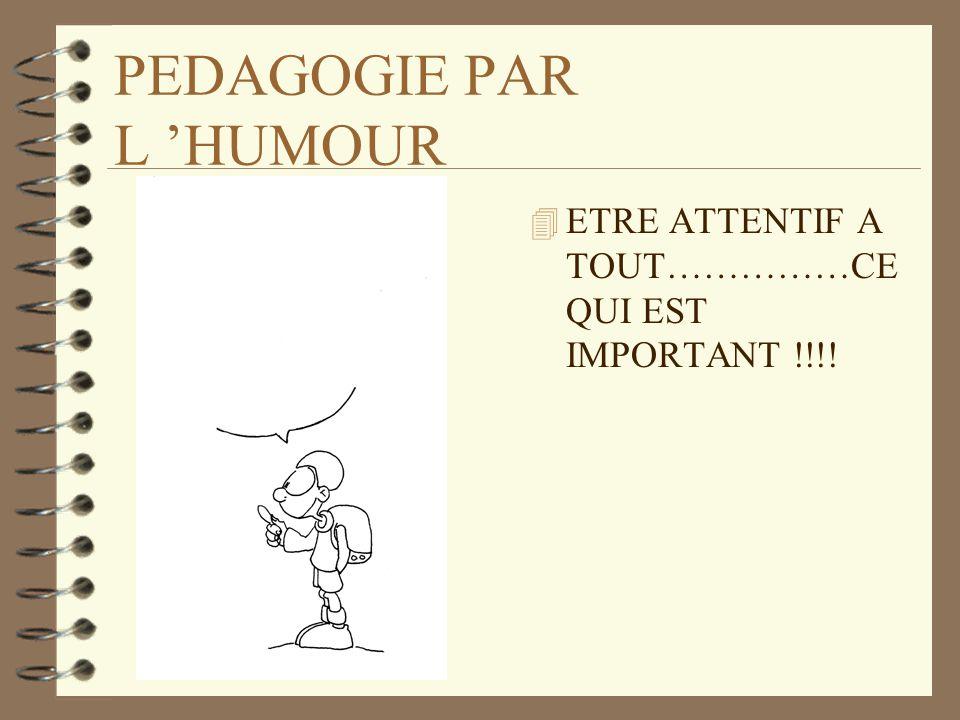 PEDAGOGIE PAR L 'HUMOUR