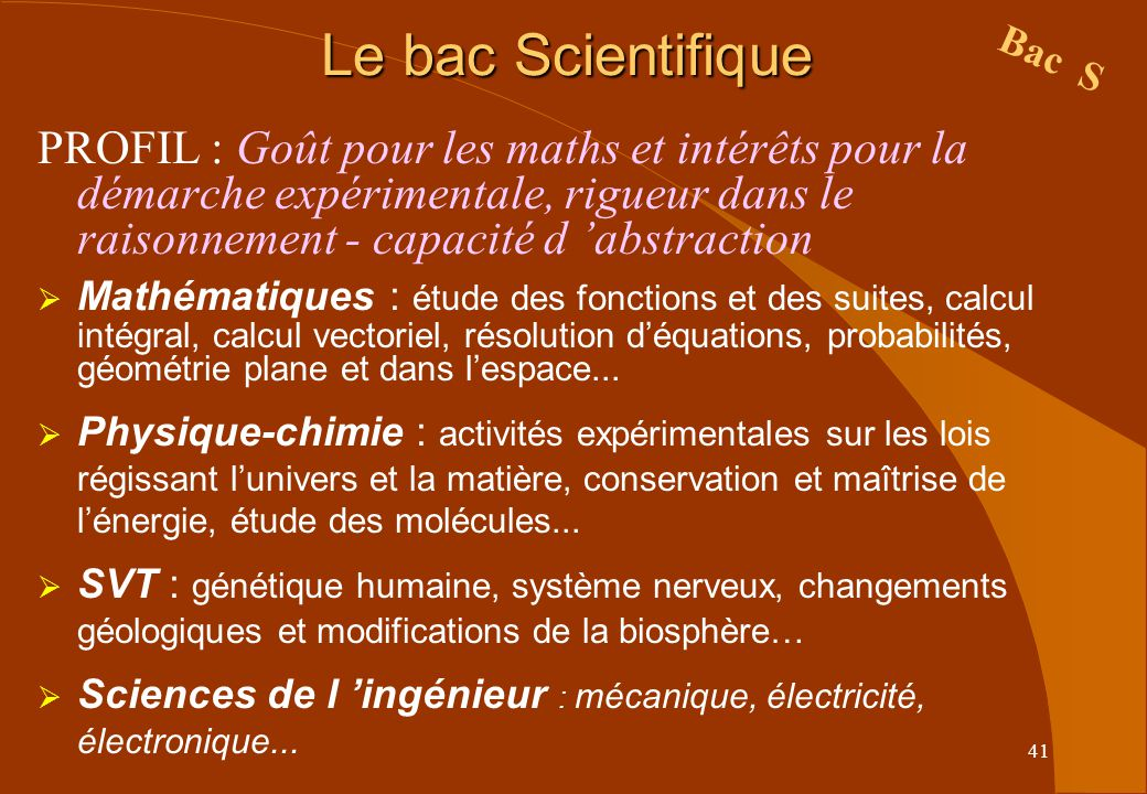 Le bac Scientifique Bac S.