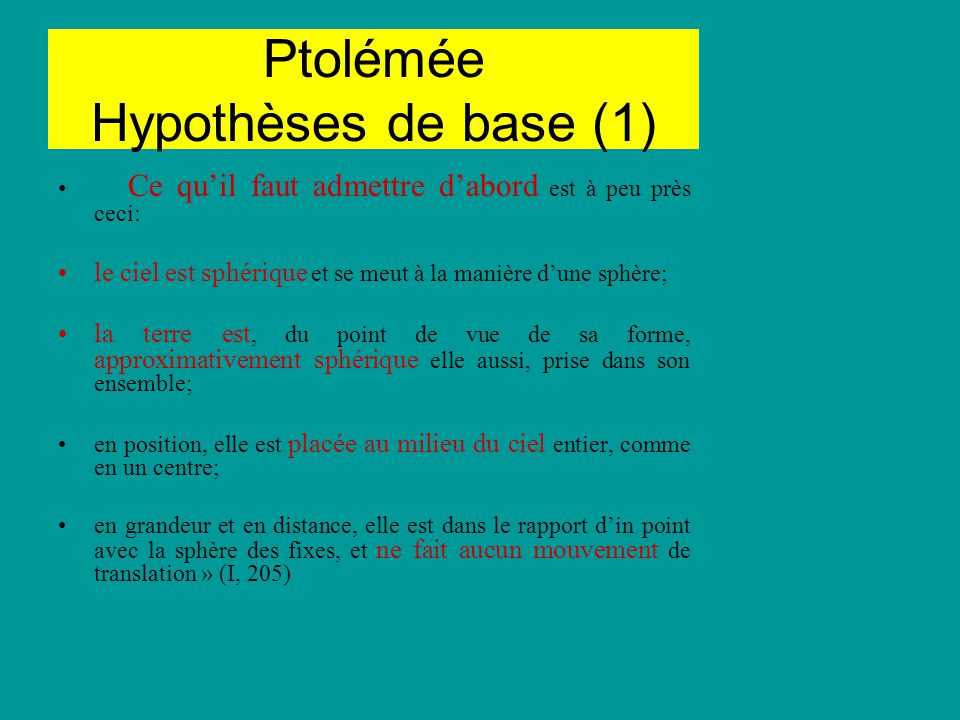 Ptolémée Hypothèses de base (1)