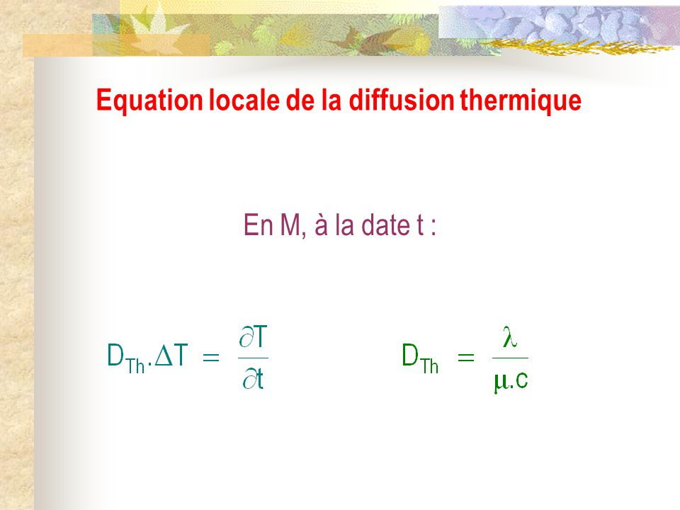 Equation locale de la diffusion thermique