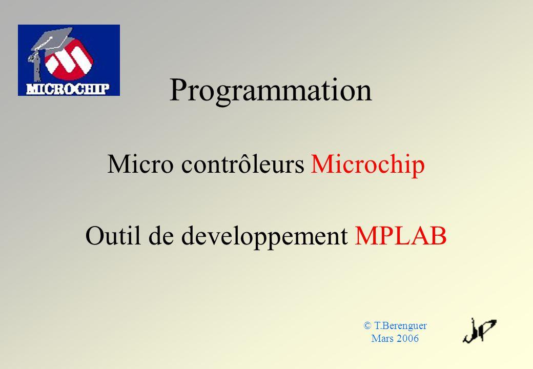 Micro contrôleurs Microchip Outil de developpement MPLAB