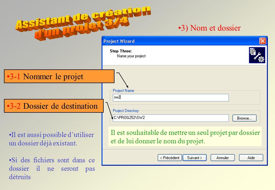 Assistant de création d'un projet 3/4 3) Nom et dossier