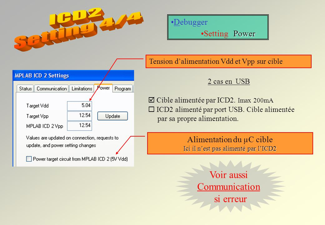 ICD2 Setting 4/4 Voir aussi Communication si erreur Debugger