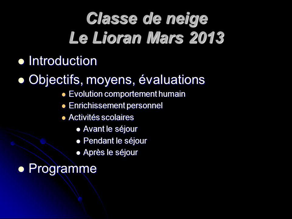 Classe de neige Le Lioran Mars 2013