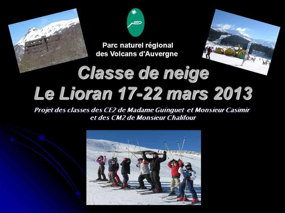 Classe de neige Le Lioran 17-22 mars 2013