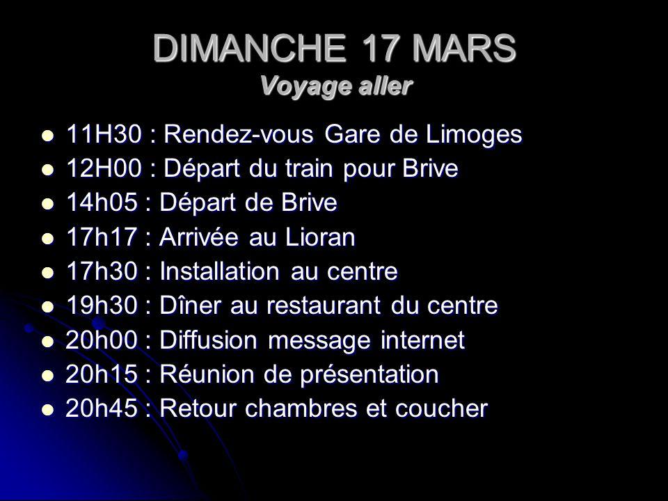 DIMANCHE 17 MARS Voyage aller
