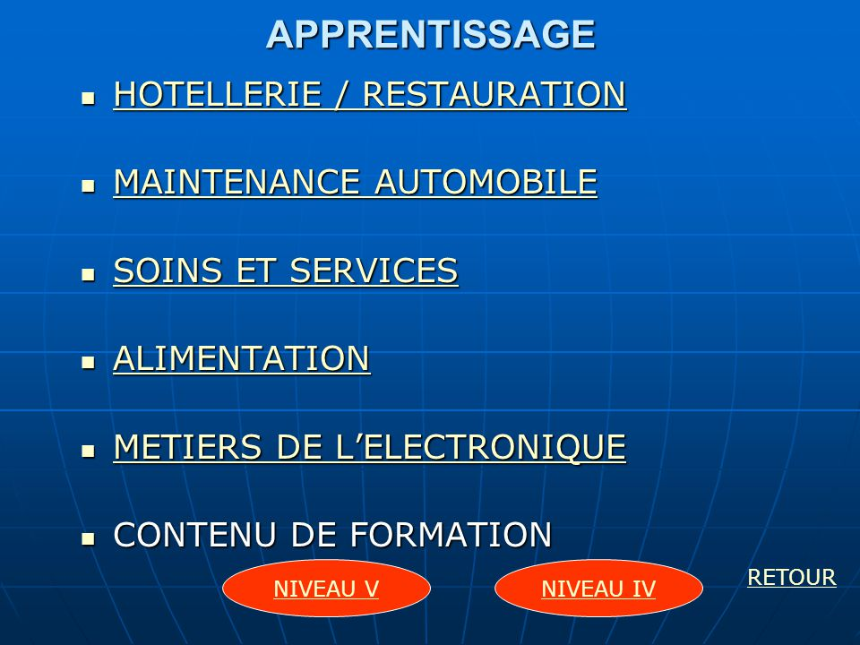 APPRENTISSAGE HOTELLERIE / RESTAURATION MAINTENANCE AUTOMOBILE