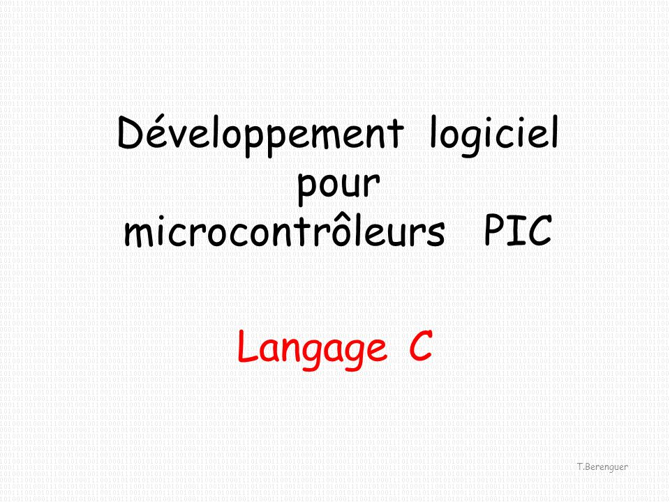 Développement logiciel pour microcontrôleurs PIC