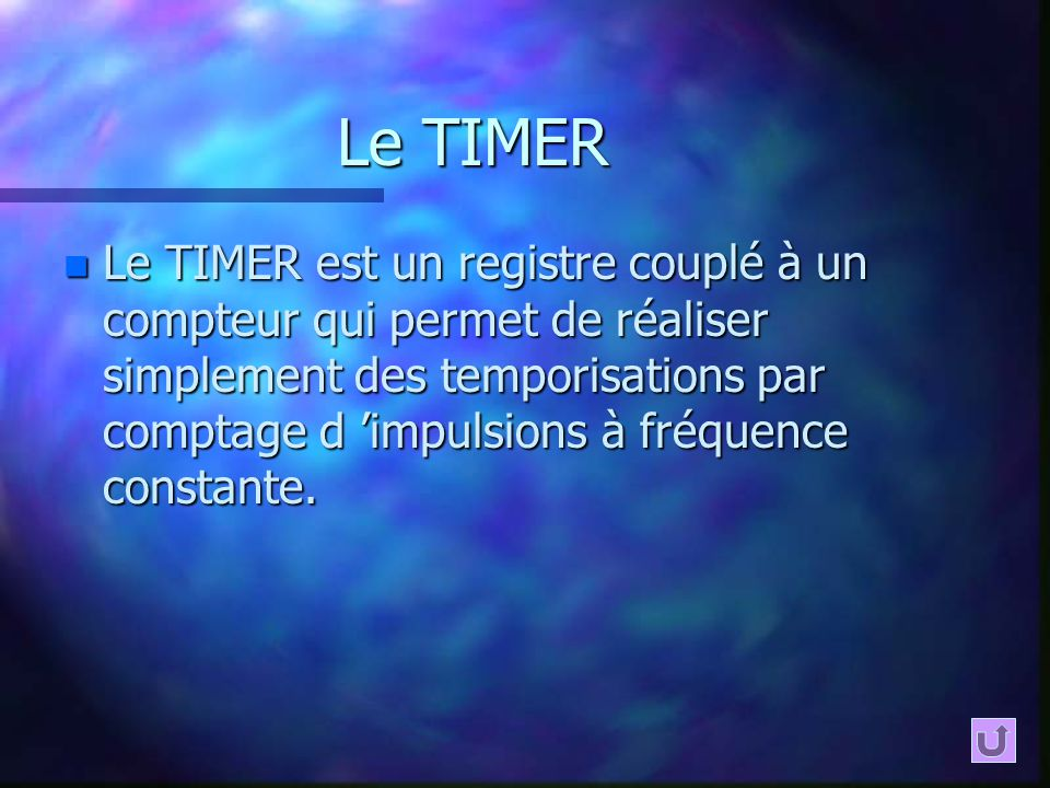 Le TIMER