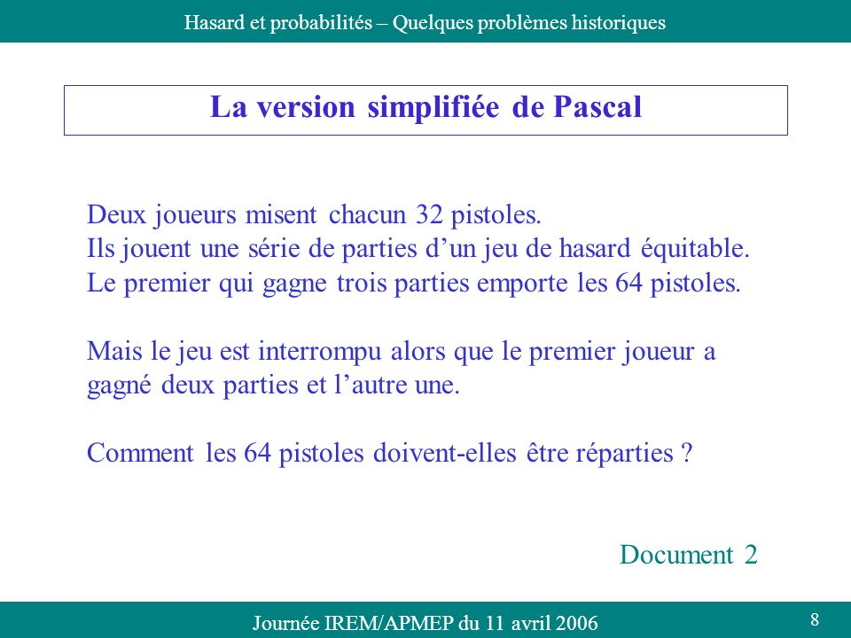 La version simplifiée de Pascal