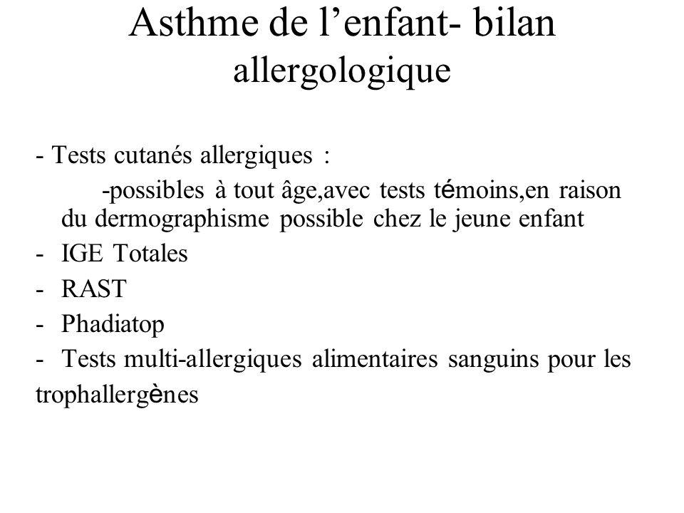Asthme de l'enfant- bilan allergologique