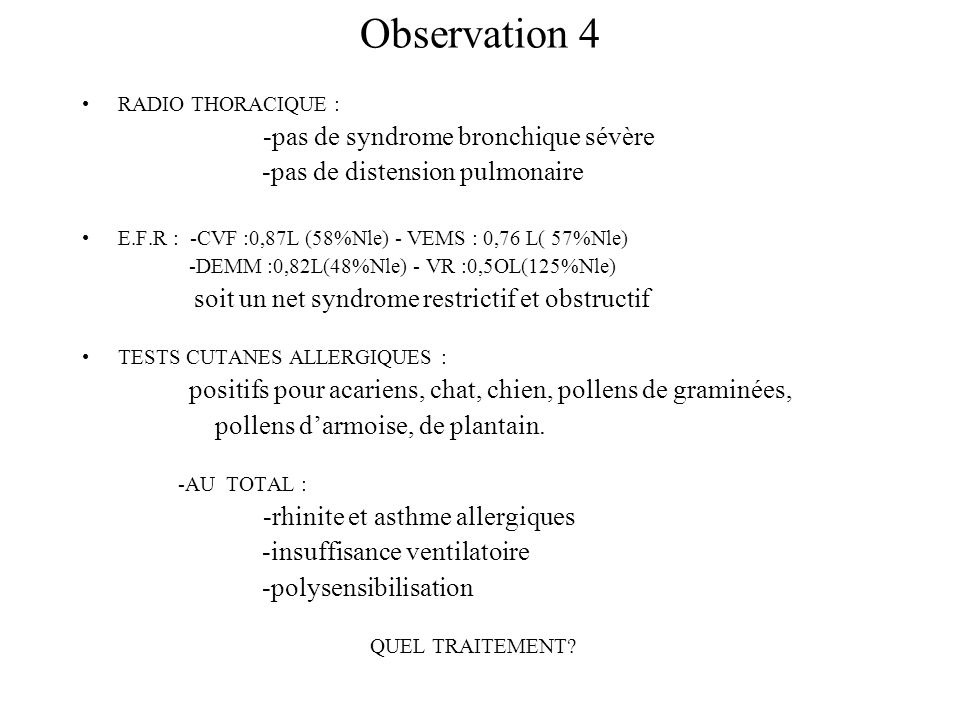 Observation 4 -pas de distension pulmonaire