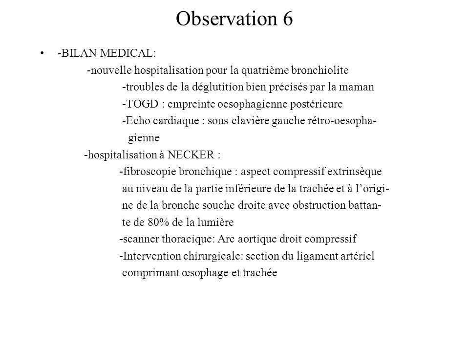 Observation 6 -BILAN MEDICAL: