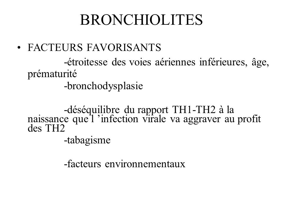 BRONCHIOLITES FACTEURS FAVORISANTS