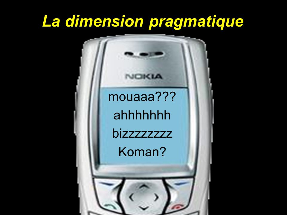 La dimension pragmatique