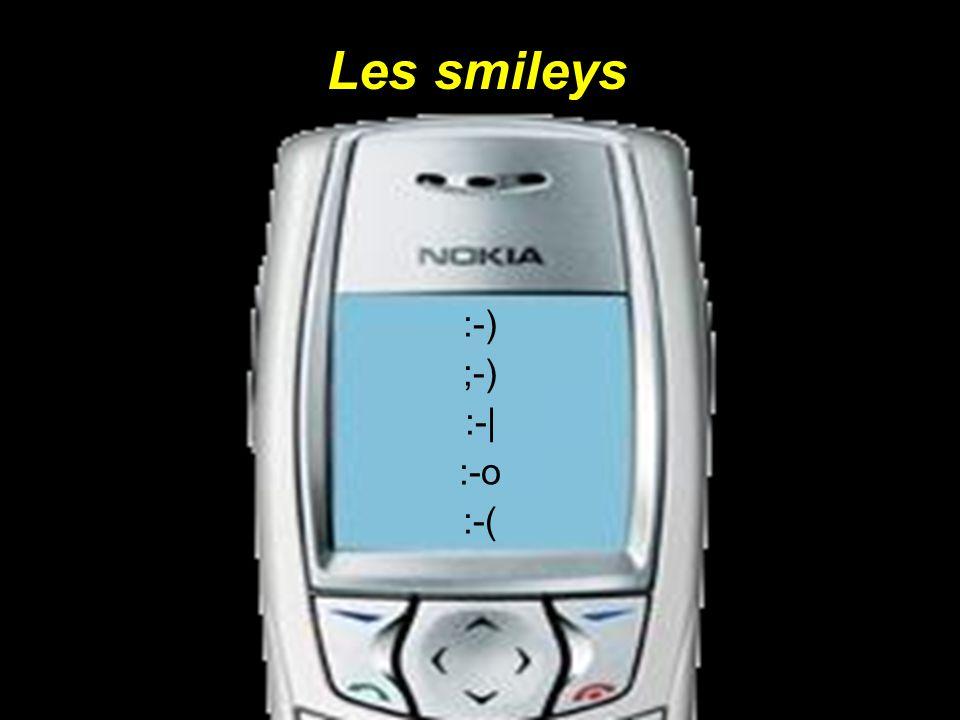 Les smileys :-) ;-) :-| :-o :-(