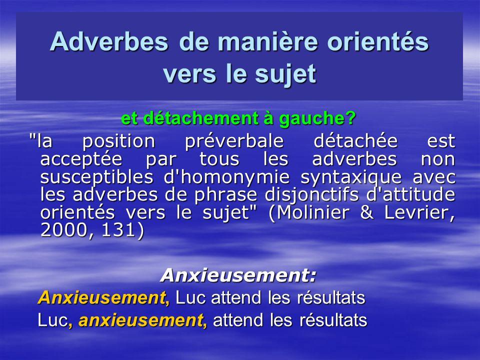 Adverbes de manière orientés vers le sujet