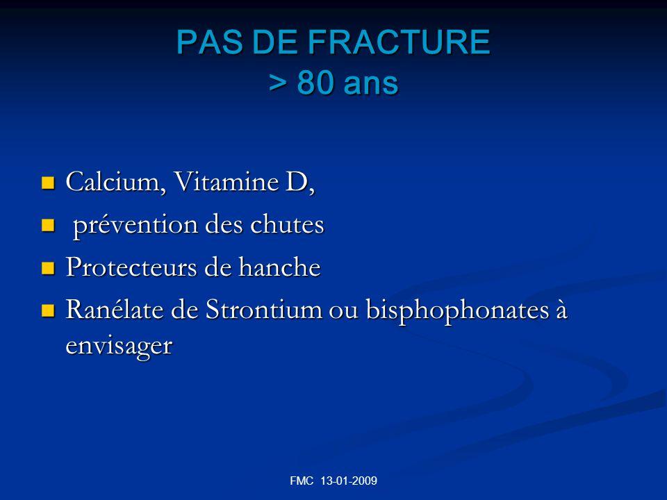 PAS DE FRACTURE > 80 ans