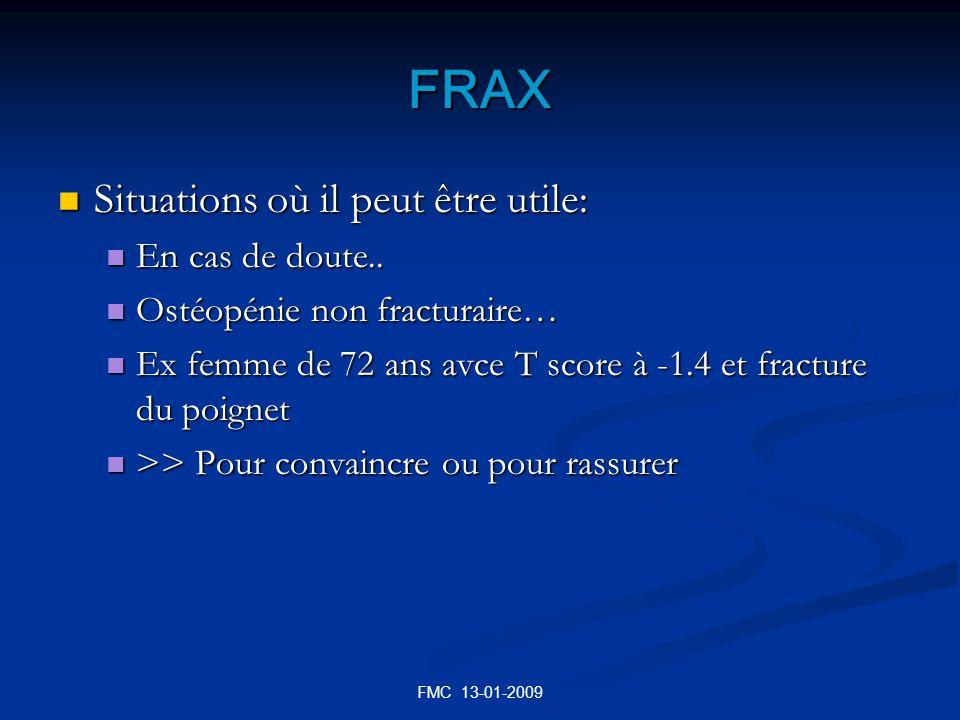 FRAX Situations où il peut être utile: En cas de doute..
