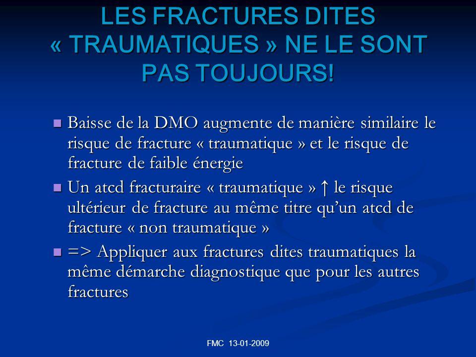 LES FRACTURES DITES « TRAUMATIQUES » NE LE SONT PAS TOUJOURS!