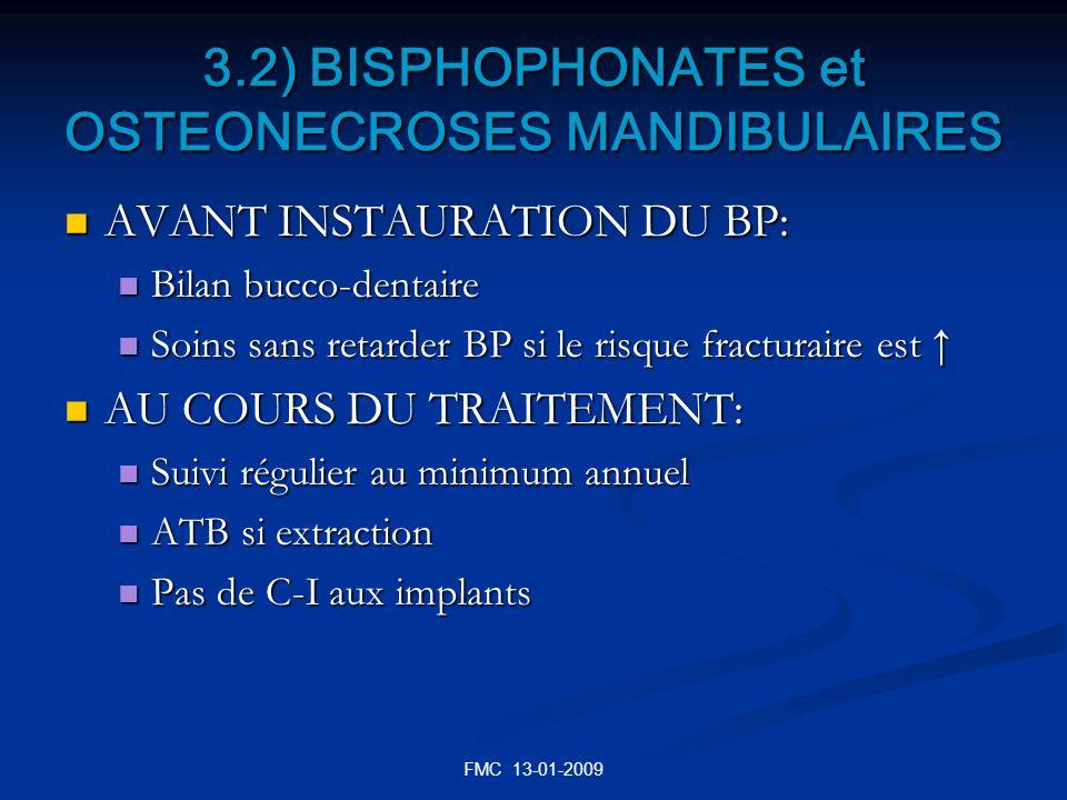 3.2) BISPHOPHONATES et OSTEONECROSES MANDIBULAIRES